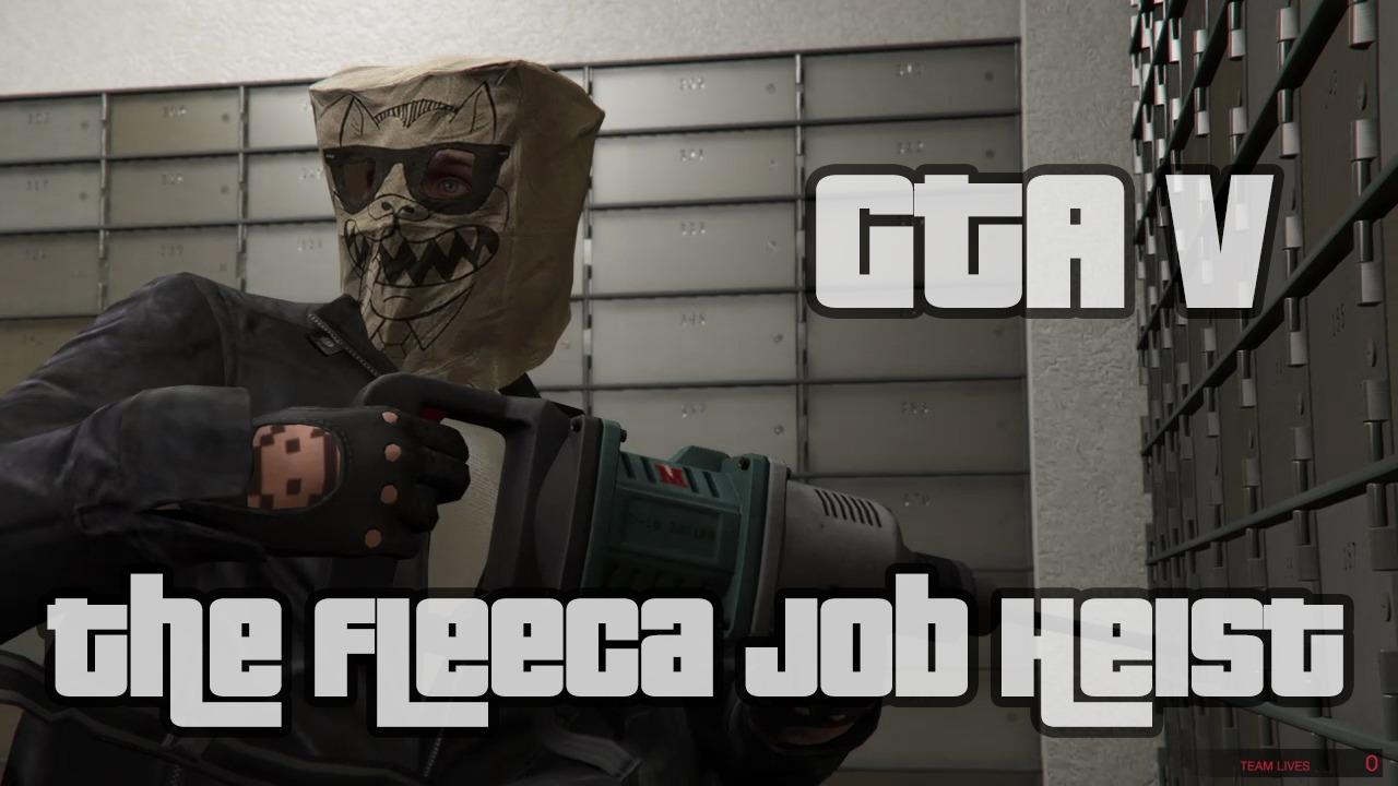 Fleeca Job Heist - Grand Theft Auto 5 - Newb Gaming
