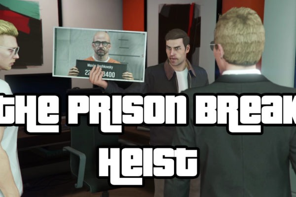 The Prison Break Heist Grand Theft Auto 5 GTA 5