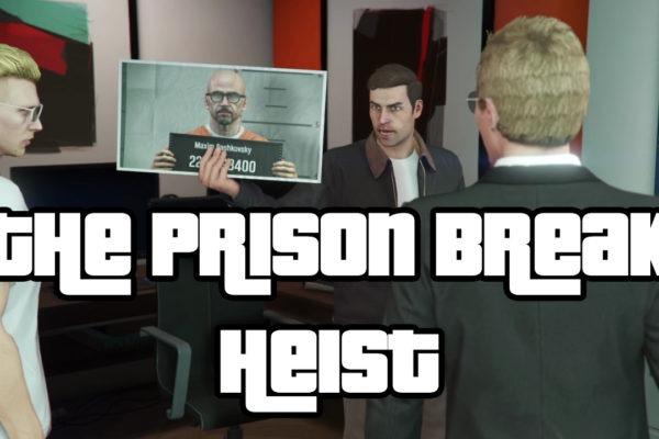 The Prison Break Heist Grand Theft Auto 5 GTA 5