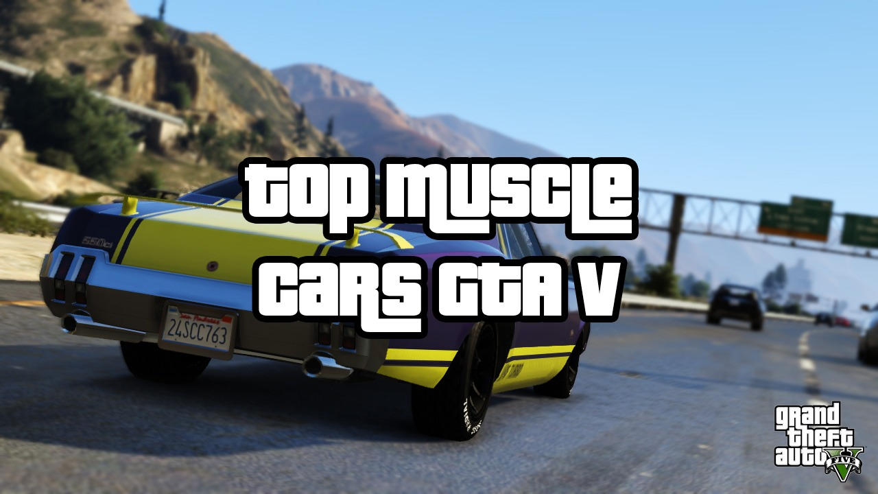top 3 best & fastest muscle cars for racing - gta 5