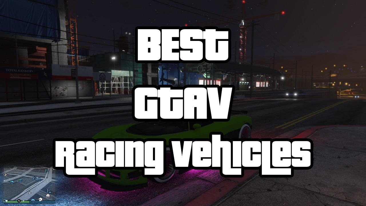 Best GTA V Racing Vehicles