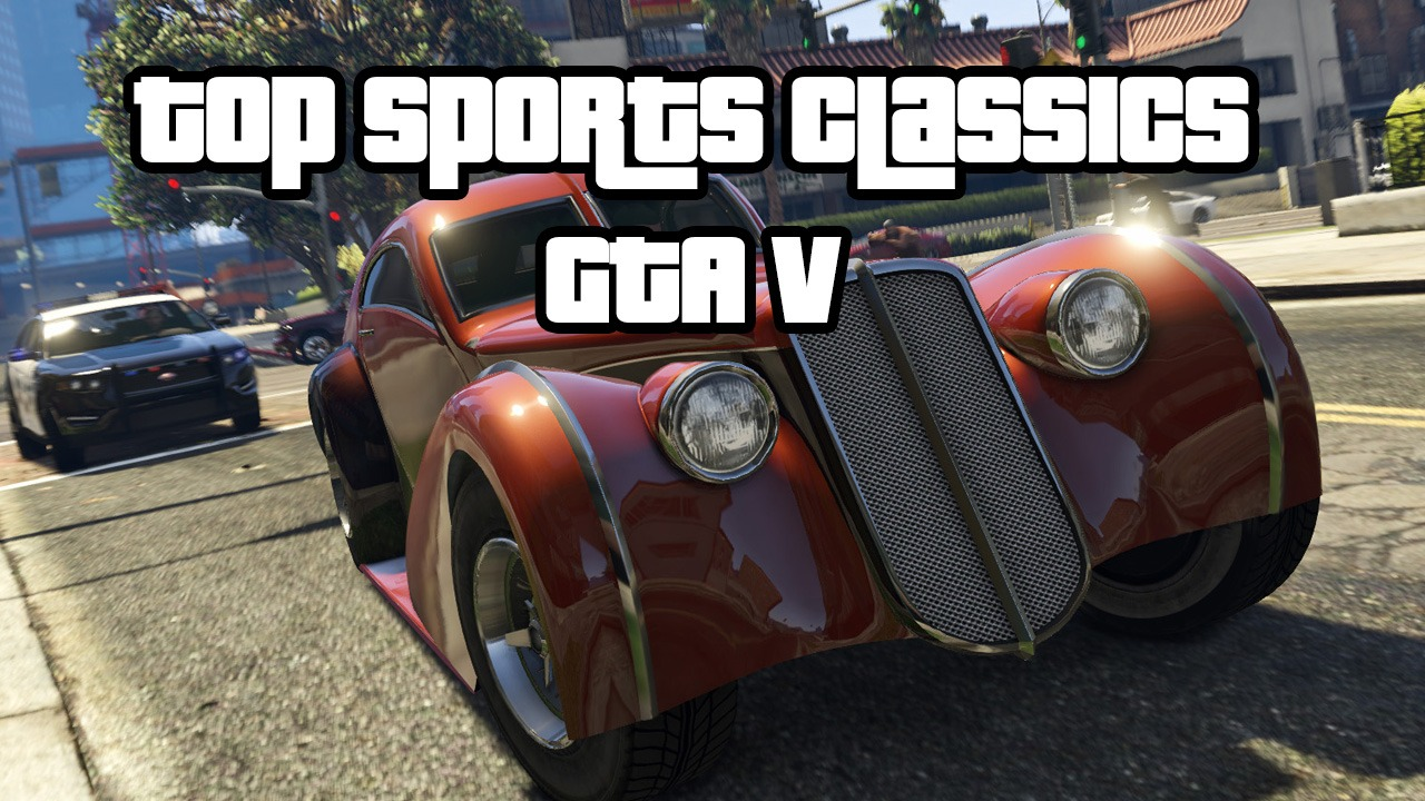 The Fastest Sportcs Classics Cars for Racing GTA V