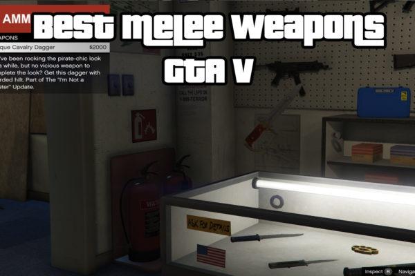 Best Melee Weapons GTA V