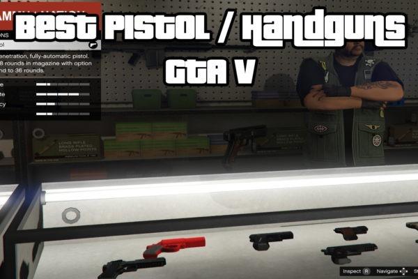 Best Pistol Handguns GTA V