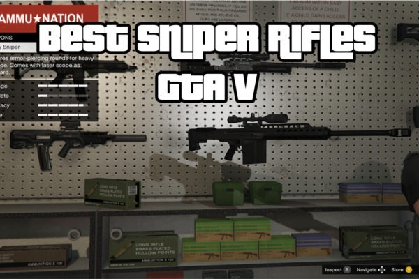 Best Sniper Rifles GTA V