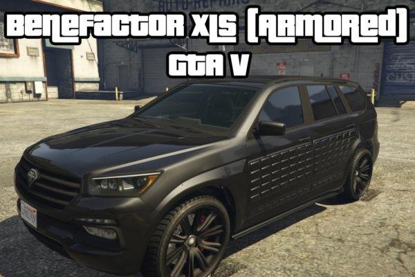 Benefactor XLS (Armored) GTA V SUV