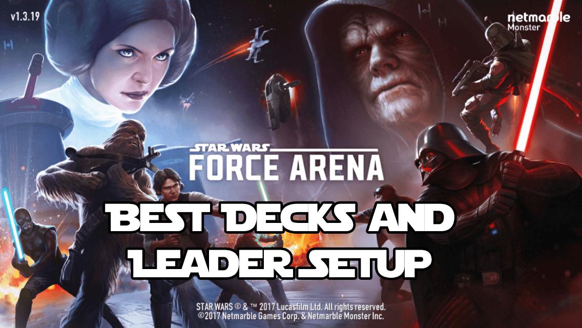 Star Wars Force Arena Best Deck and Leader Setup